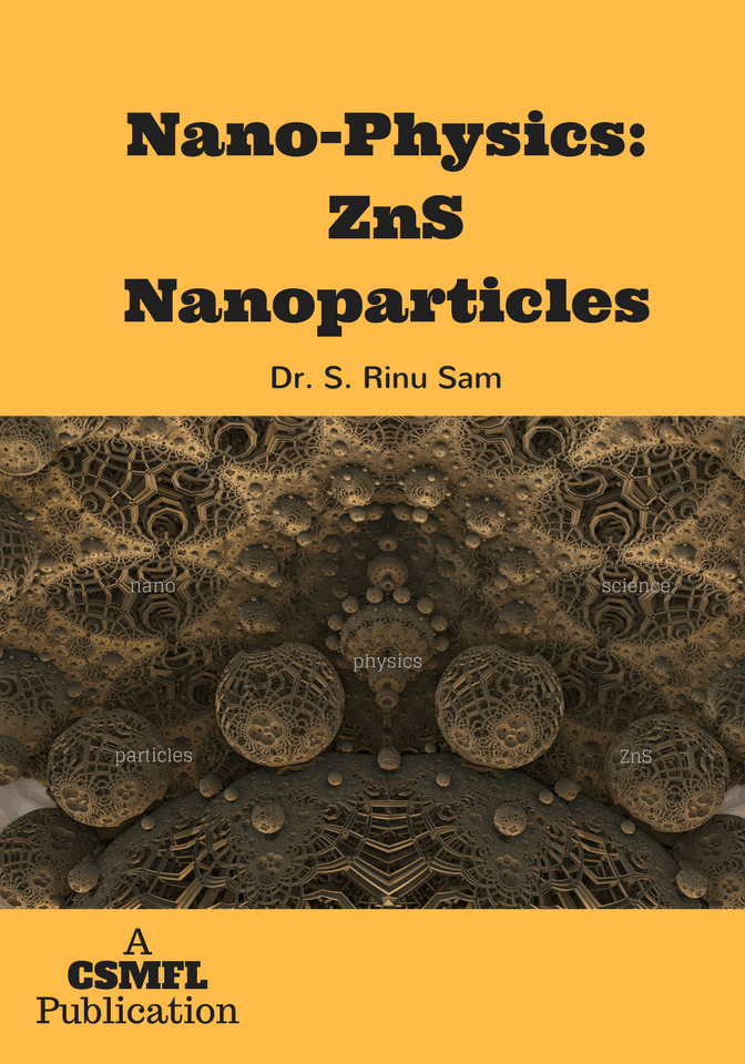 Nano-Physics: ZnS Nanoparticles by CSMFL Publications