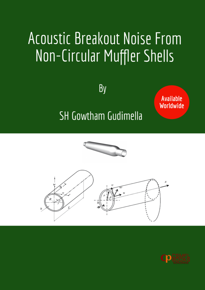 Book | Acoustic Breakout Noise From Non-Circular Muffler Shells | CSMFL Publications