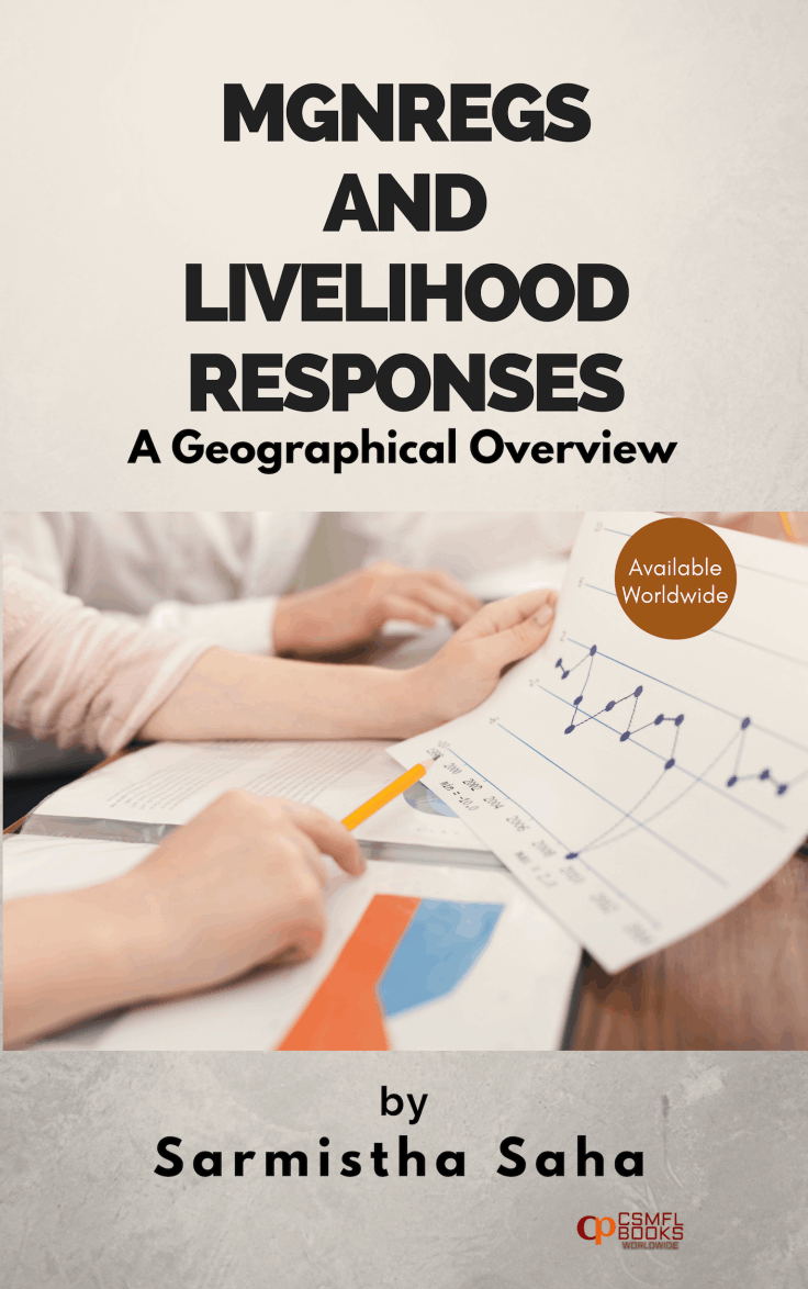 Book | MGNREGS AND LIVELIHOOD RESPONSES A Geographical Overview | CSMFL Publications
