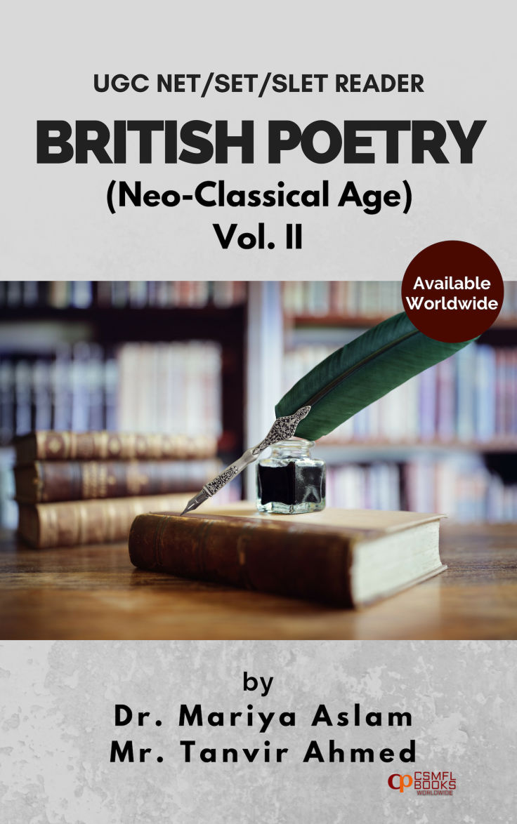 UGC NET/SET/SLET READER BRITISH POETRY(Neo-Classical Age) Vol.II | CSMFL Publications
